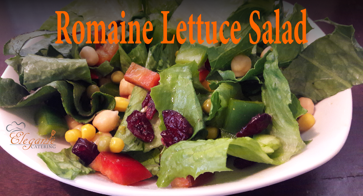 Romaine Lettuce Salad Recipe Video Step By Step By Elegante Catering